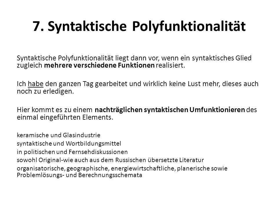 7. Syntaktische Polyfunktionalität