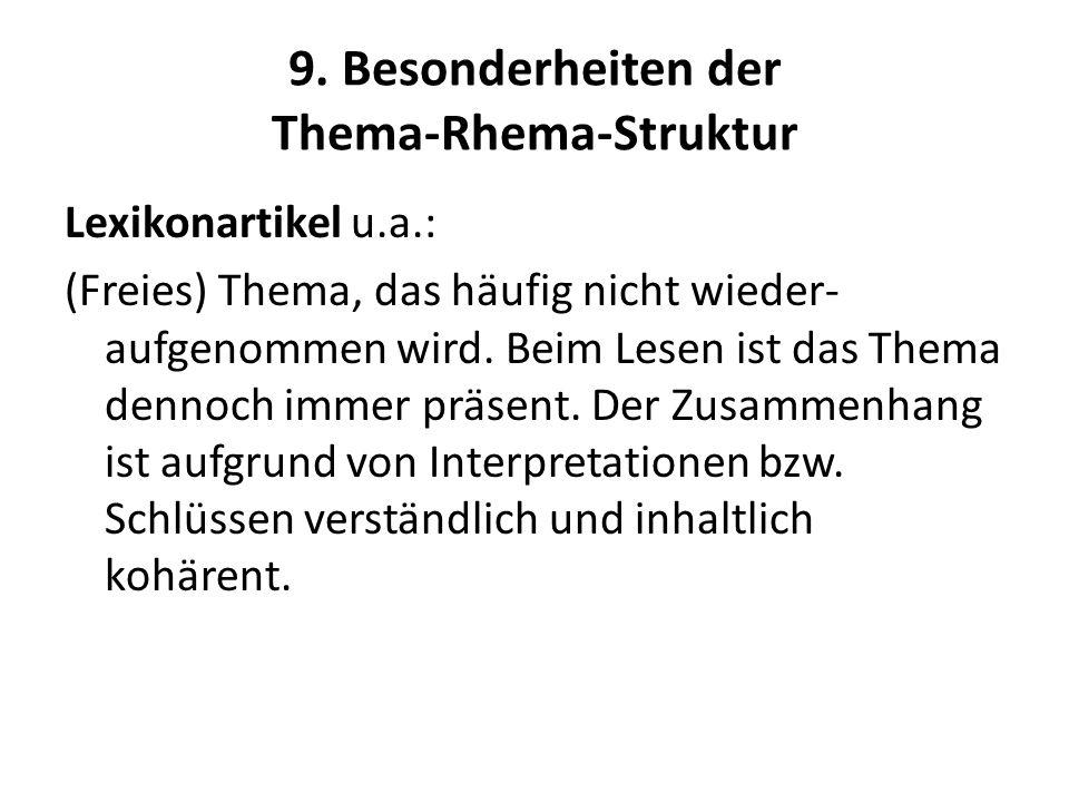 9. Besonderheiten der Thema-Rhema-Struktur