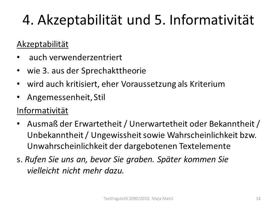 4. Akzeptabilität und 5. Informativität