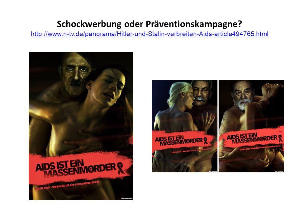 Schockwerbung oder Präventionskampagne. http://www. n-tv