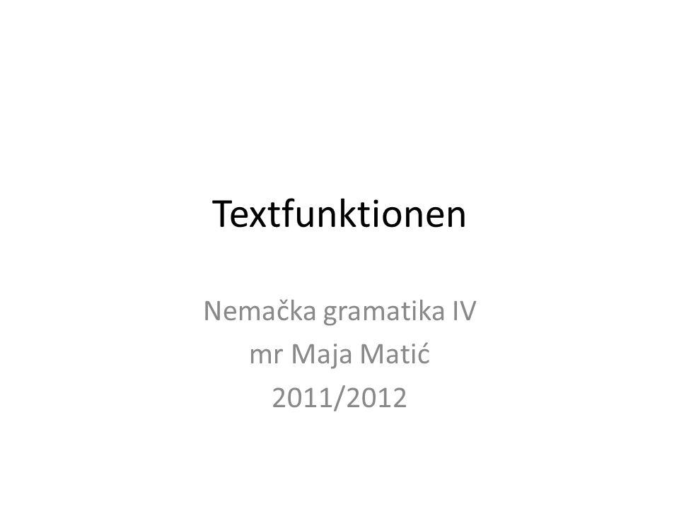 Nemačka gramatika IV mr Maja Matić 2011/2012