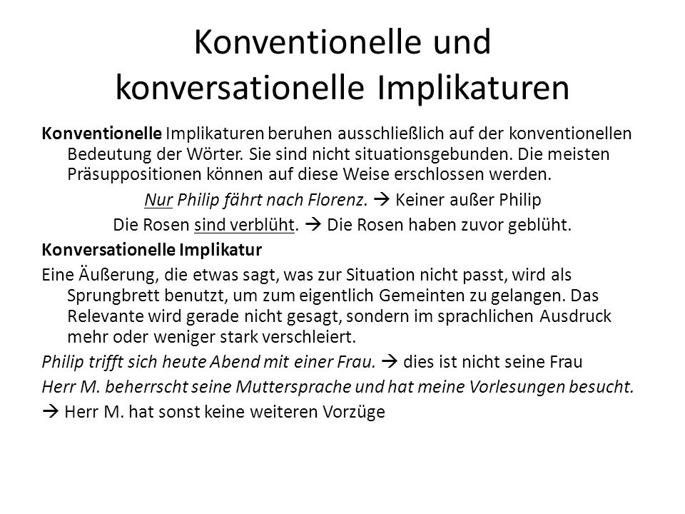 Konventionelle und konversationelle Implikaturen