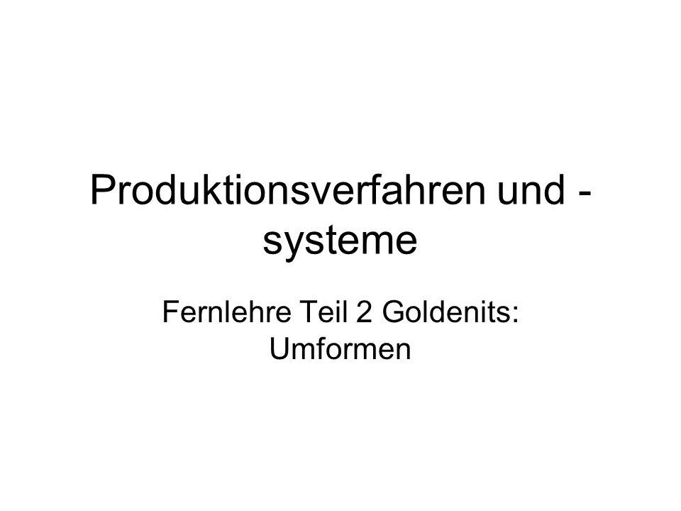 Produktionsverfahren und -systeme