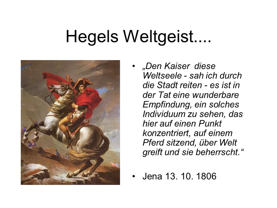 Hegels Weltgeist....