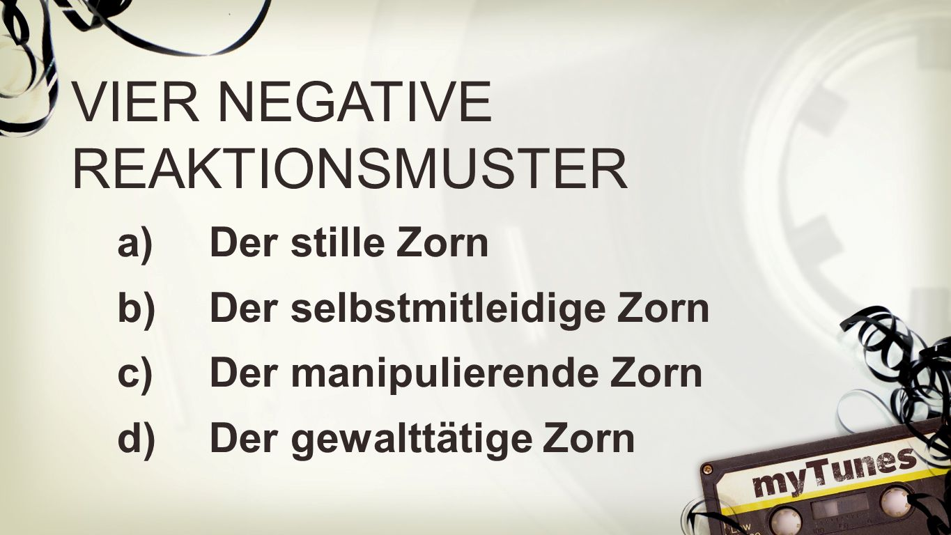 VIER NEGATIVE REAKTIONSMUSTER