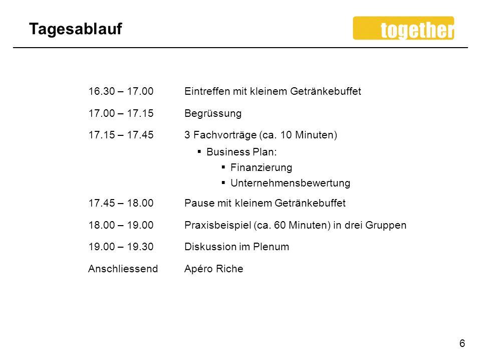 Tagesablauf 16.30 – 17.00 Eintreffen mit kleinem Getränkebuffet