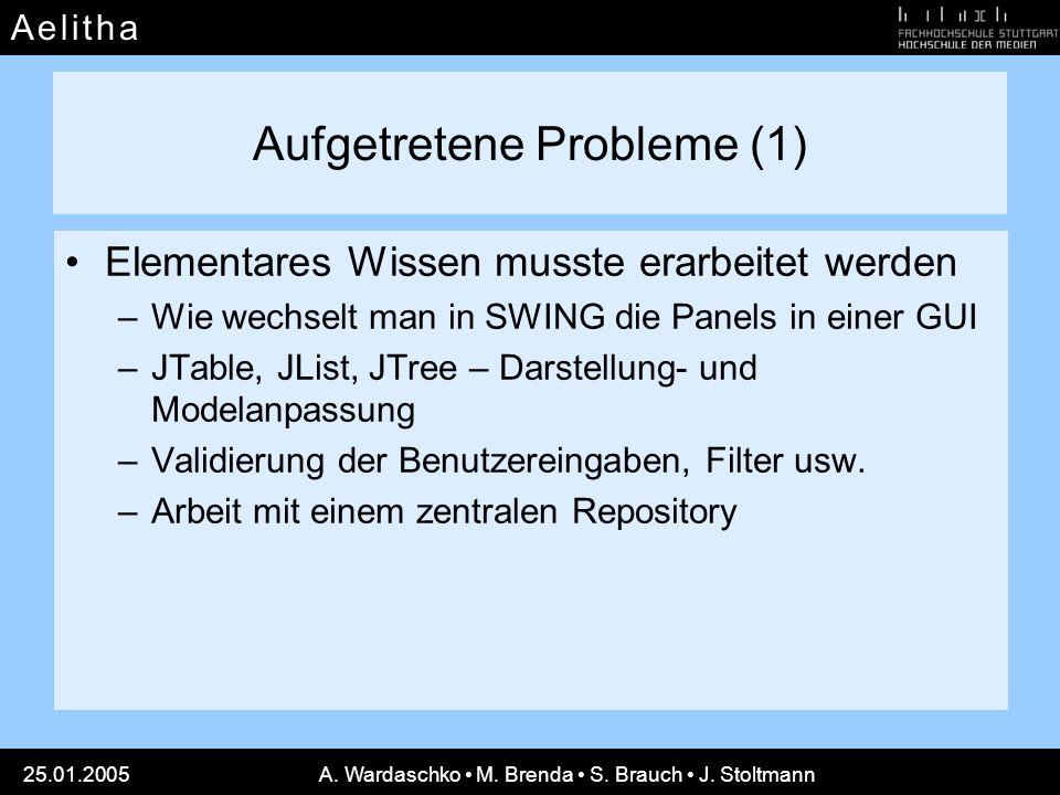 Aufgetretene Probleme (1)
