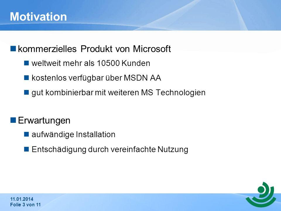 Motivation kommerzielles Produkt von Microsoft Erwartungen