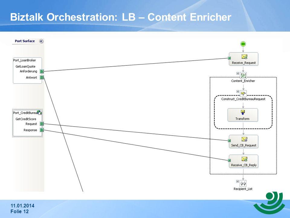 Biztalk Orchestration: LB – Content Enricher