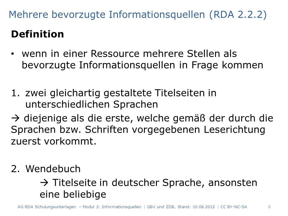 Mehrere bevorzugte Informationsquellen (RDA 2.2.2)