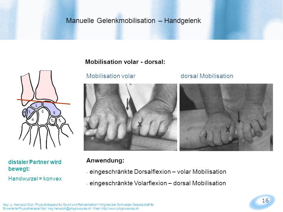 Manuelle Gelenkmobilisation – Handgelenk