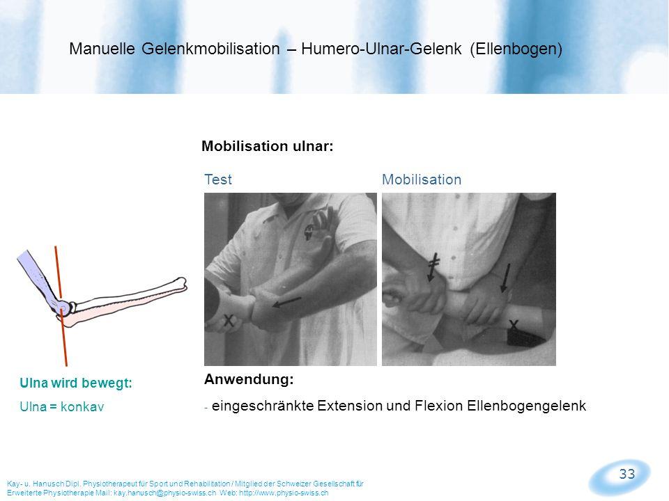 Manuelle Gelenkmobilisation – Humero-Ulnar-Gelenk (Ellenbogen)