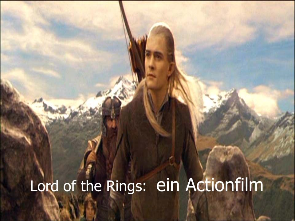 Lord of the Rings: ein Actionfilm