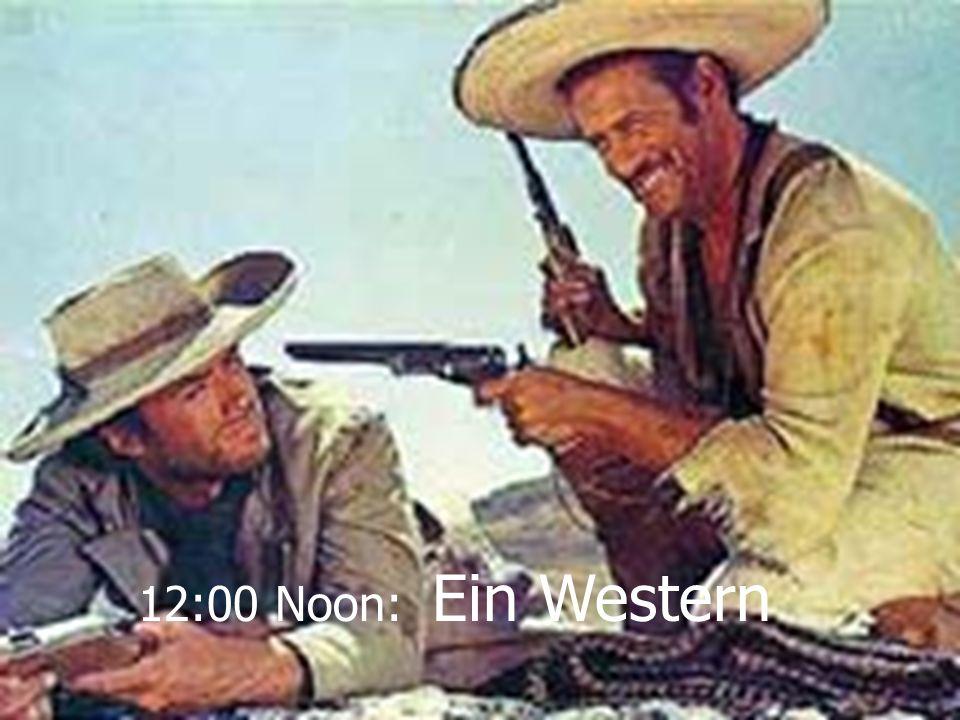 12:00 Noon: Ein Western