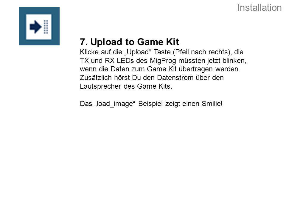 Installation 7. Upload to Game Kit