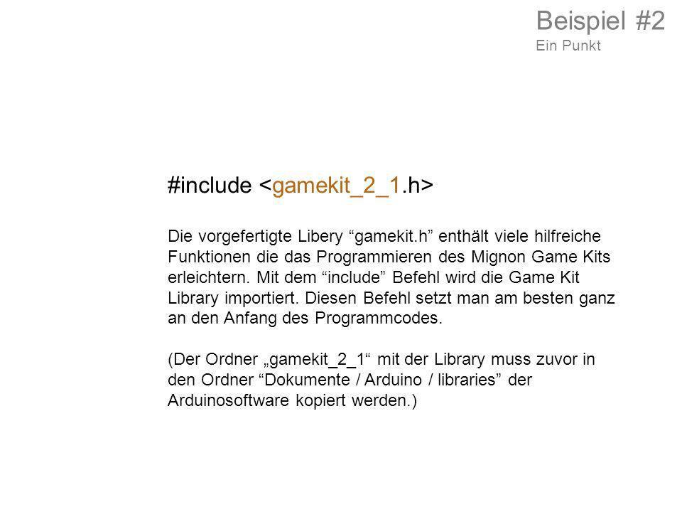 Beispiel #2 #include <gamekit_2_1.h>