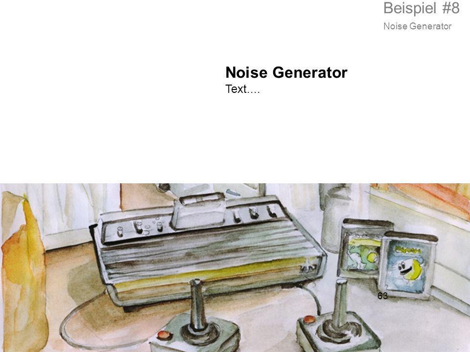 Beispiel #8 Noise Generator Noise Generator Text.... 63