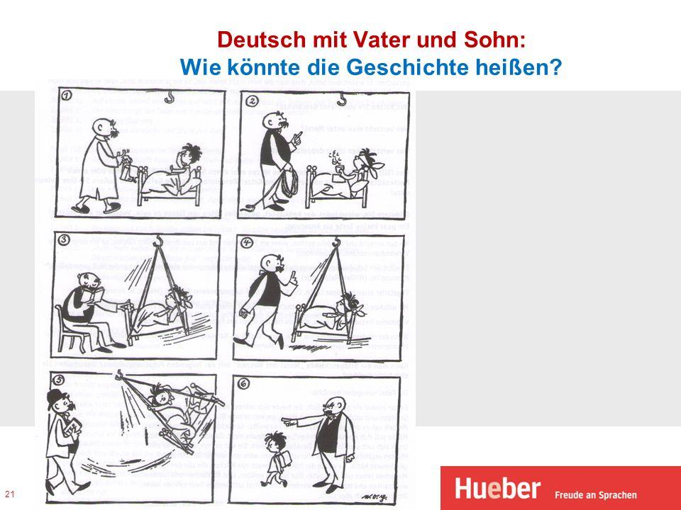 Deutsch mit Vater und Sohn: Wie könnte die Geschichte heißen