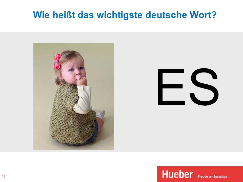 Wie heißt das wichtigste deutsche Wort