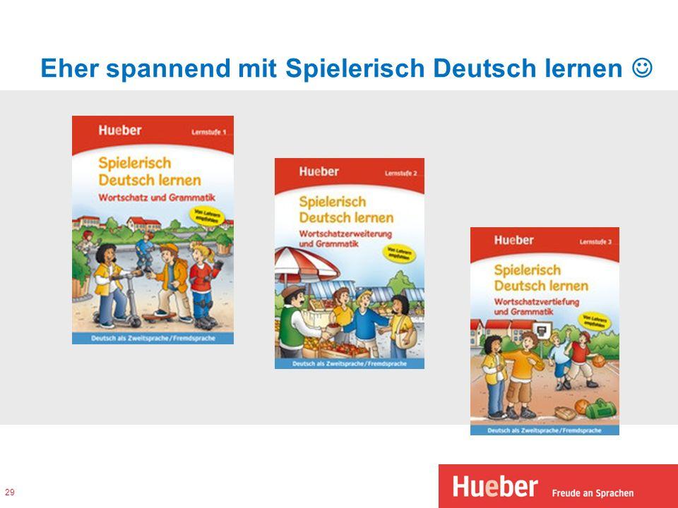 Eher spannend mit Spielerisch Deutsch lernen 