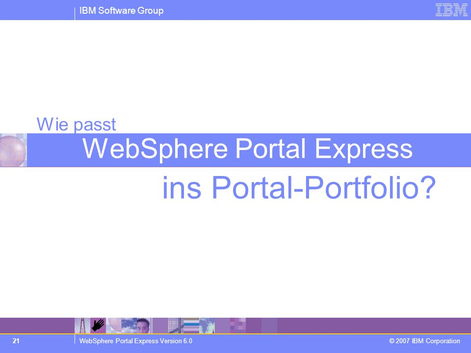 Wie passt WebSphere Portal Express