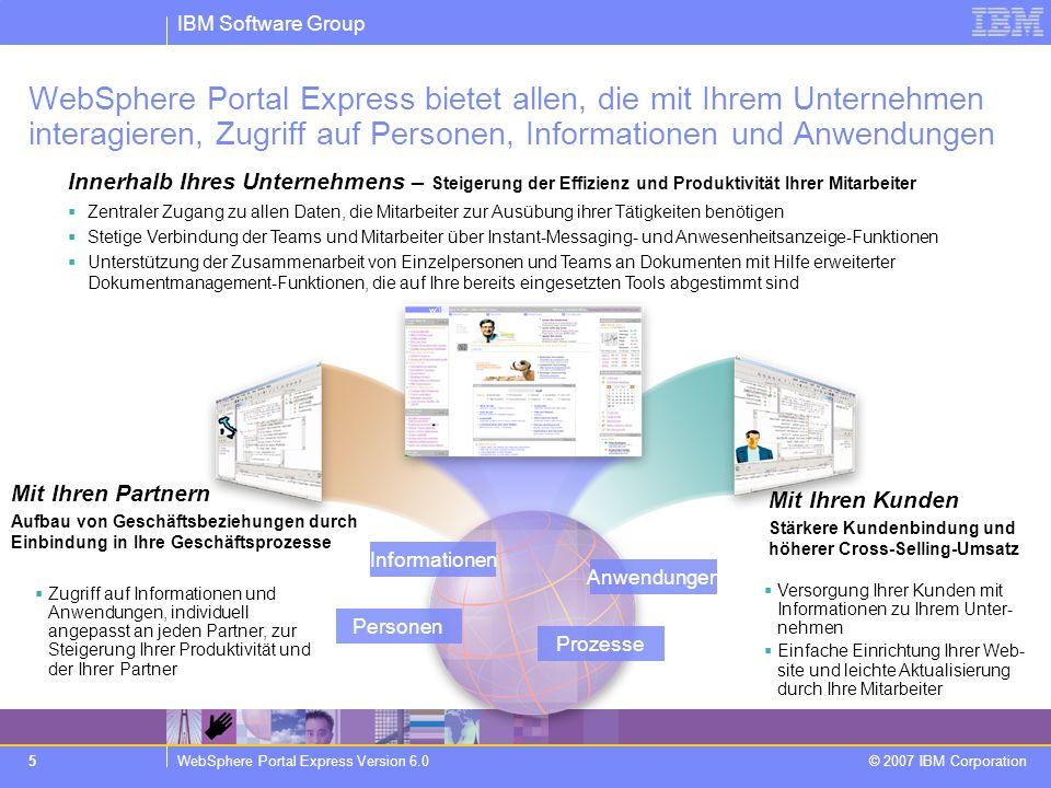 WebSphere Portal Express bietet allen, die mit Ihrem Unternehmen interagieren, Zugriff auf Personen, Informationen und Anwendungen