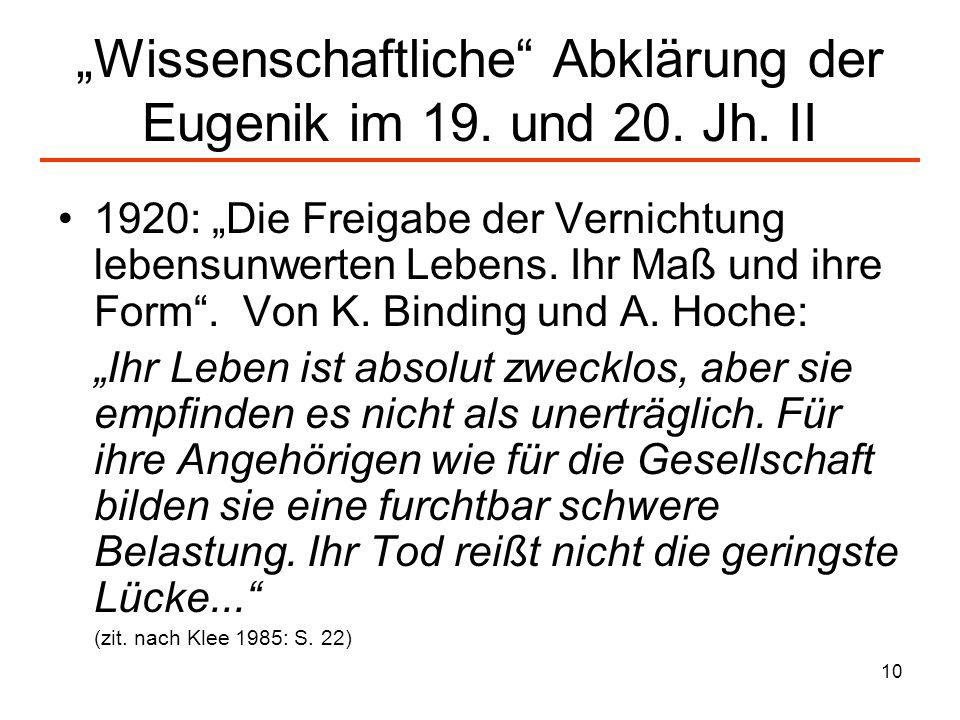 """""""Wissenschaftliche Abklärung der Eugenik im 19. und 20. Jh. II"""