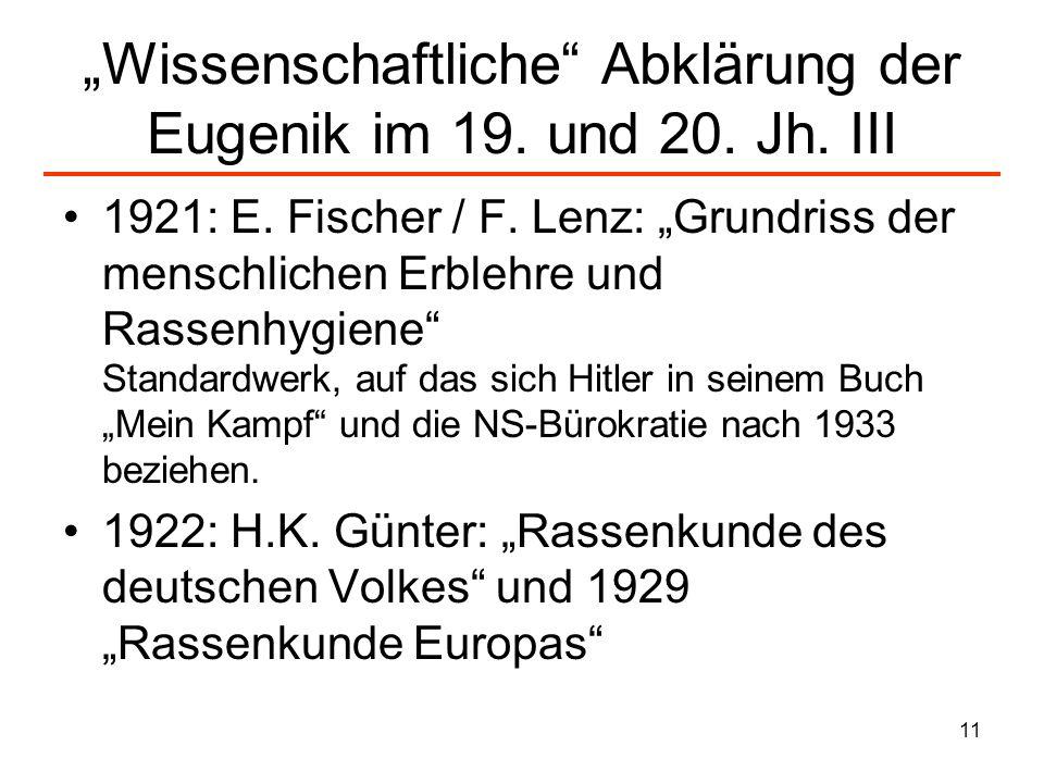 """""""Wissenschaftliche Abklärung der Eugenik im 19. und 20. Jh. III"""