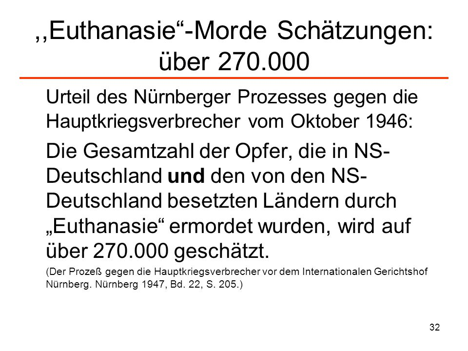 ,,Euthanasie -Morde Schätzungen: über 270.000