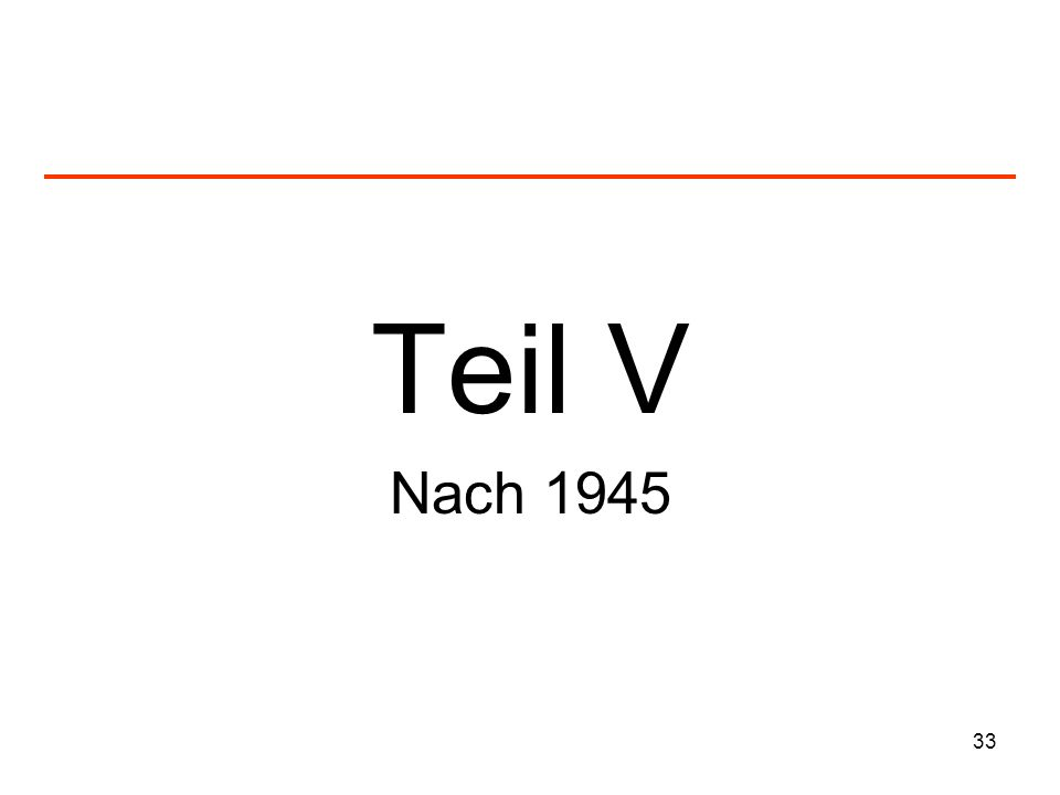 Teil V Nach 1945