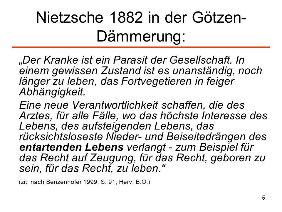 Nietzsche 1882 in der Götzen-Dämmerung: