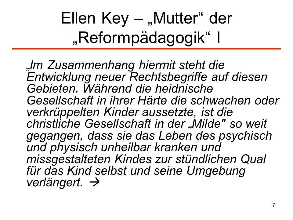 "Ellen Key – ""Mutter der ""Reformpädagogik I"