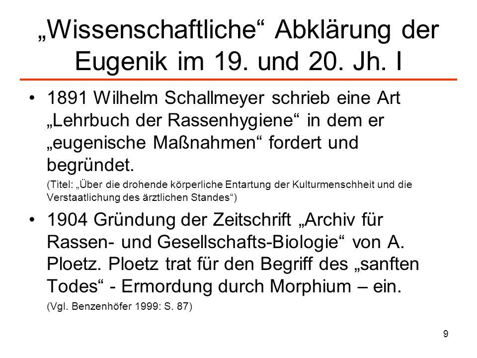 """""""Wissenschaftliche Abklärung der Eugenik im 19. und 20. Jh. I"""