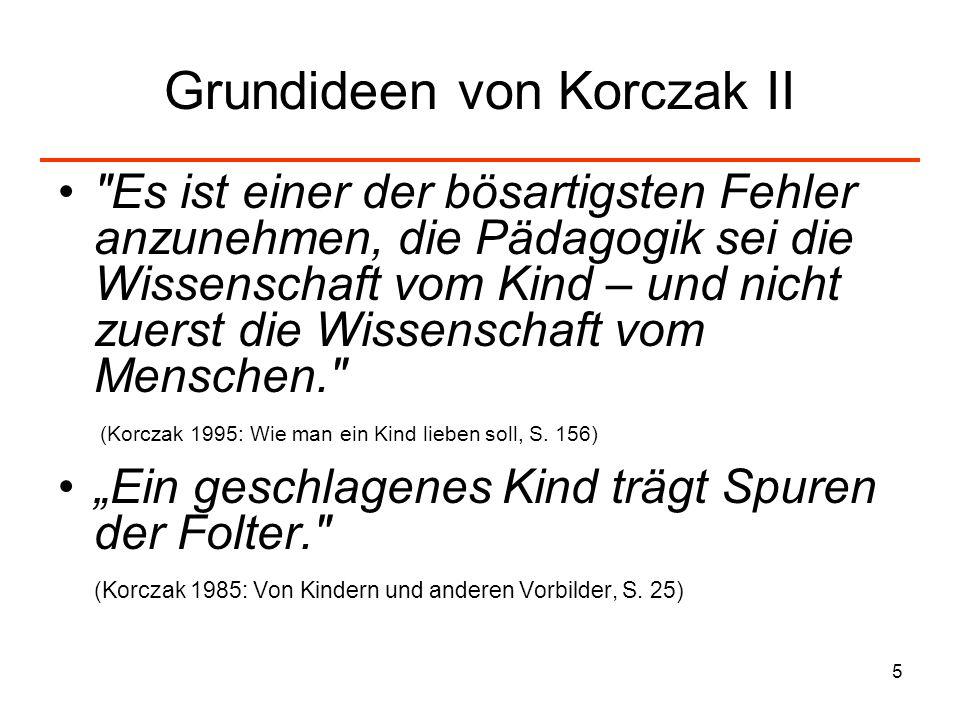 Grundideen von Korczak II