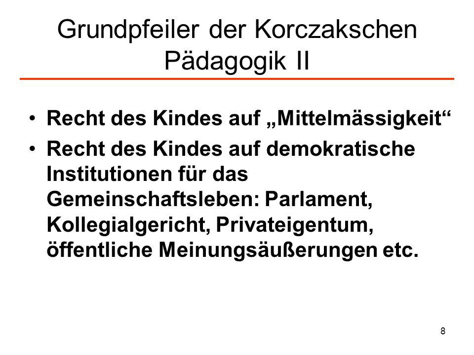 Grundpfeiler der Korczakschen Pädagogik II