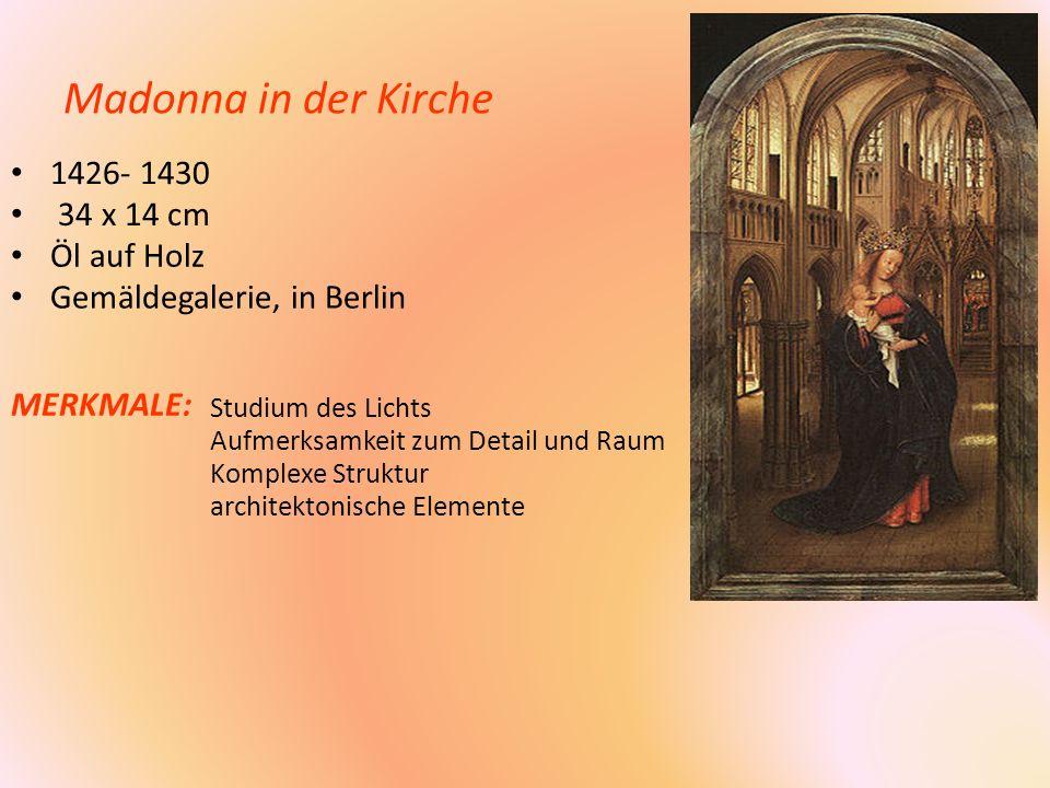 Madonna in der Kirche 1426- 1430 34 x 14 cm Öl auf Holz
