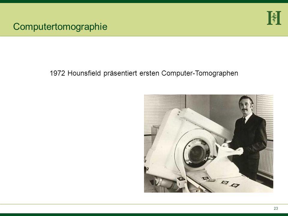 1972 Hounsfield präsentiert ersten Computer-Tomographen