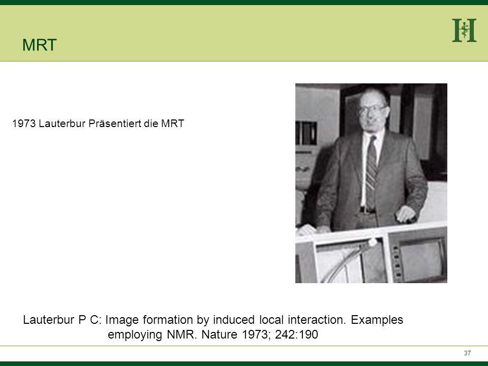 MRT 1973 Lauterbur Präsentiert die MRT.