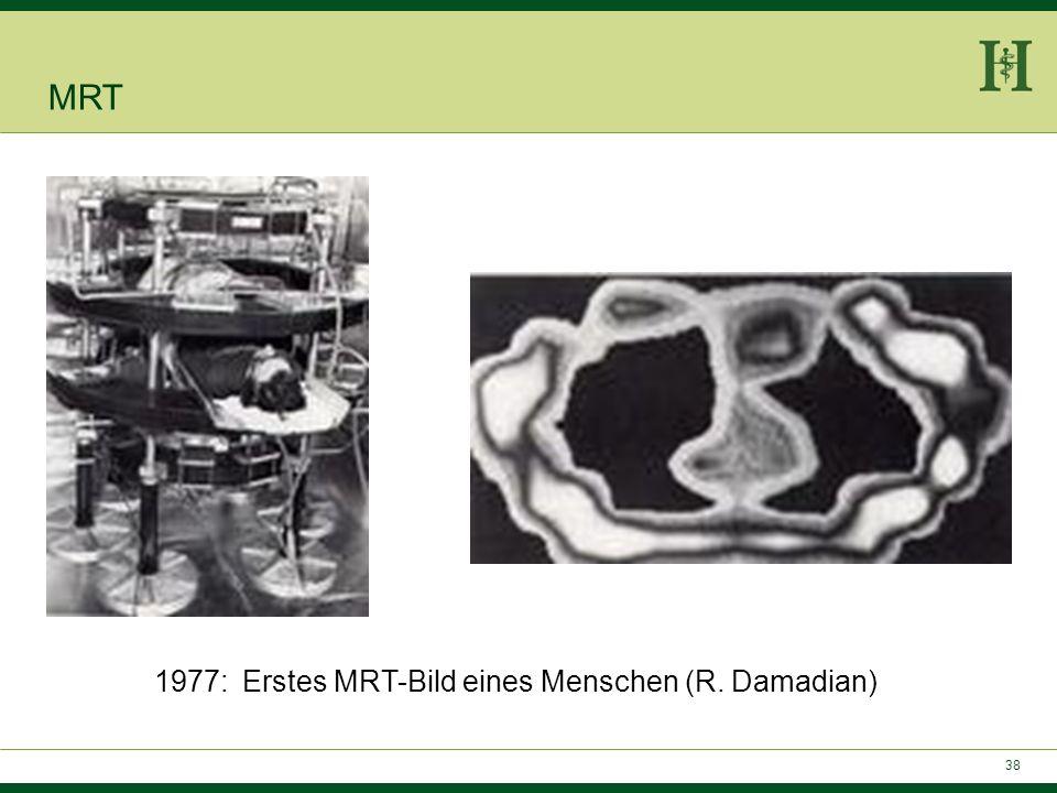 1977: Erstes MRT-Bild eines Menschen (R. Damadian)