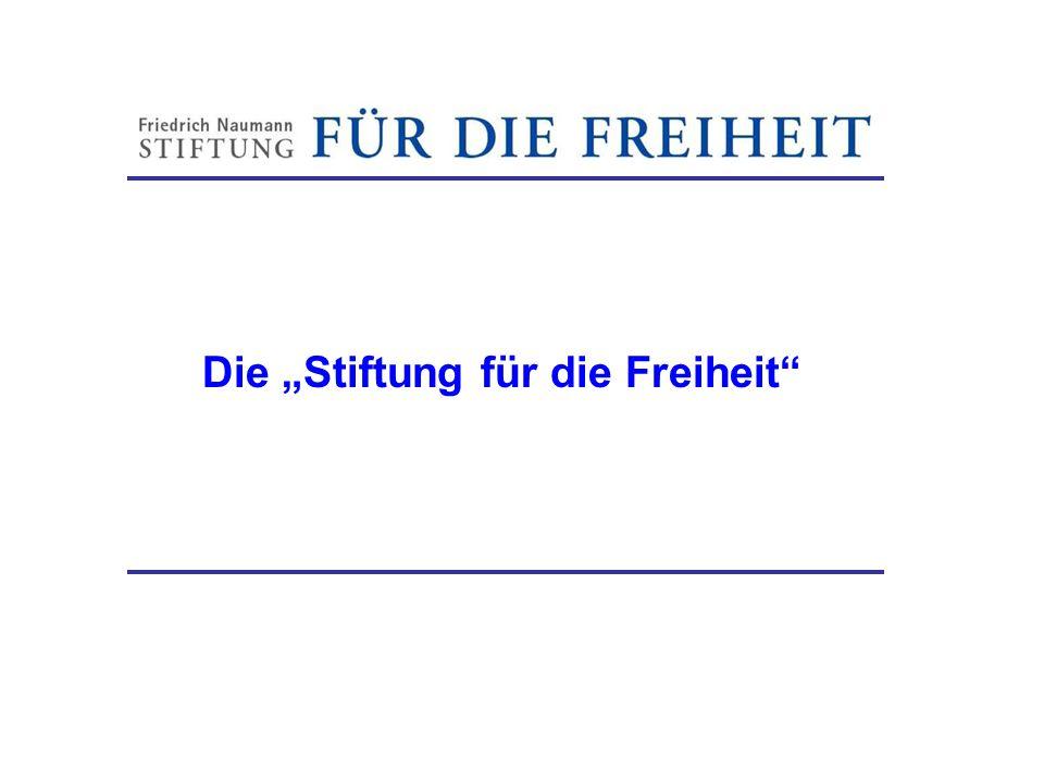 """Die """"Stiftung für die Freiheit"""