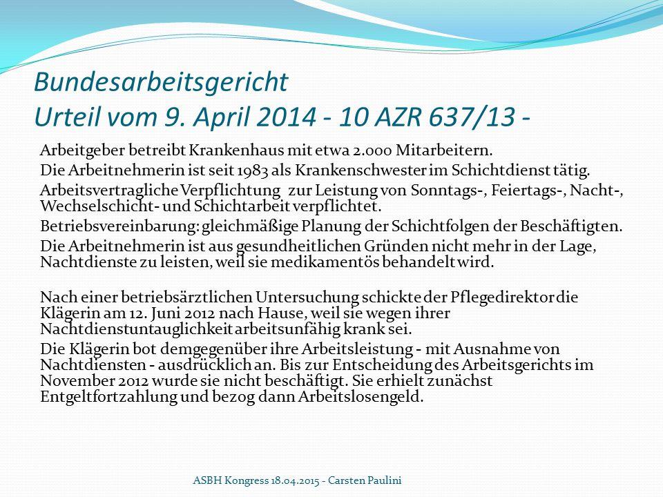 Bundesarbeitsgericht Urteil vom 9. April 2014 - 10 AZR 637/13 -
