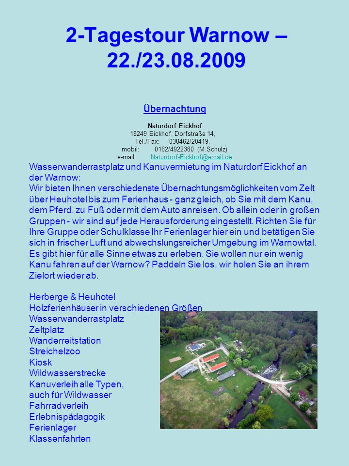 e-mail: Naturdorf-Eickhof@email.de
