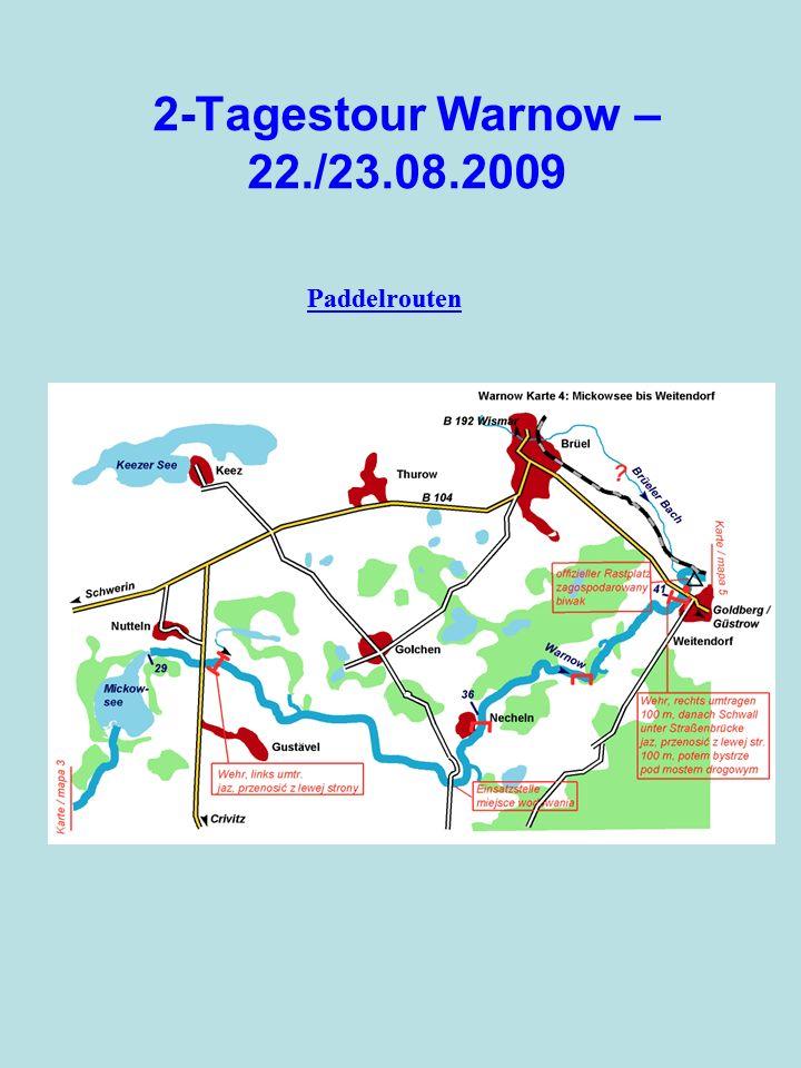 2-Tagestour Warnow – 22./23.08.2009 Paddelrouten Paddelrouten