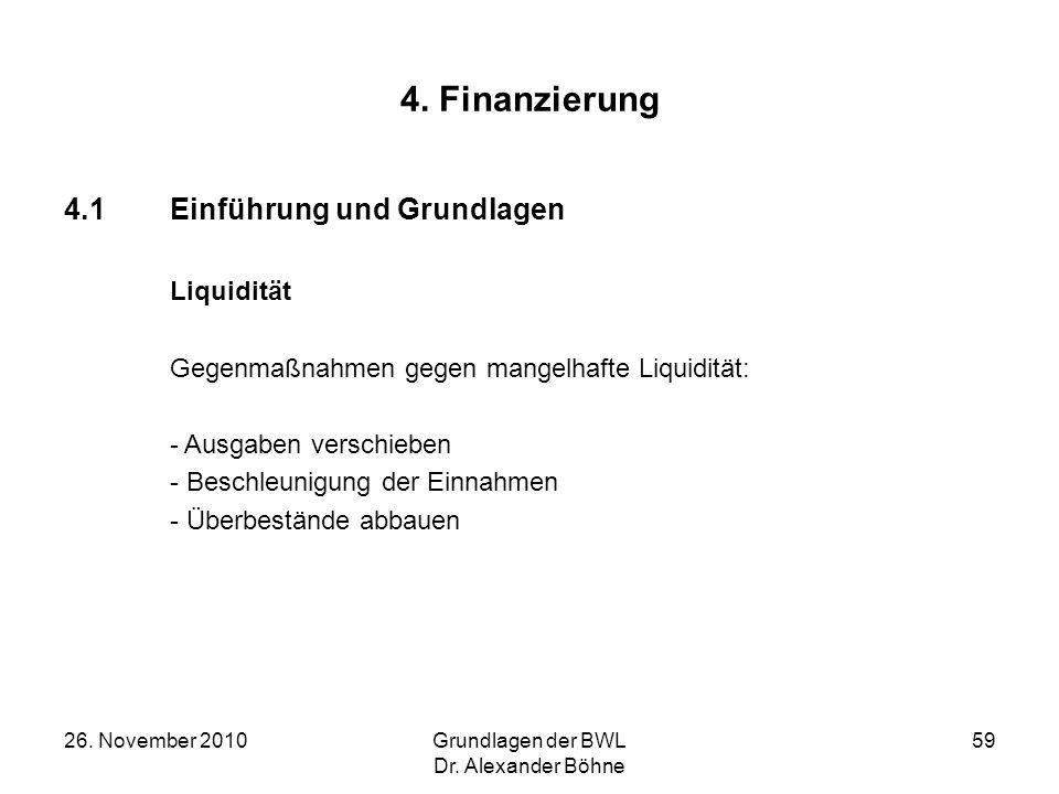 4. Finanzierung 4.1 Einführung und Grundlagen Liquidität