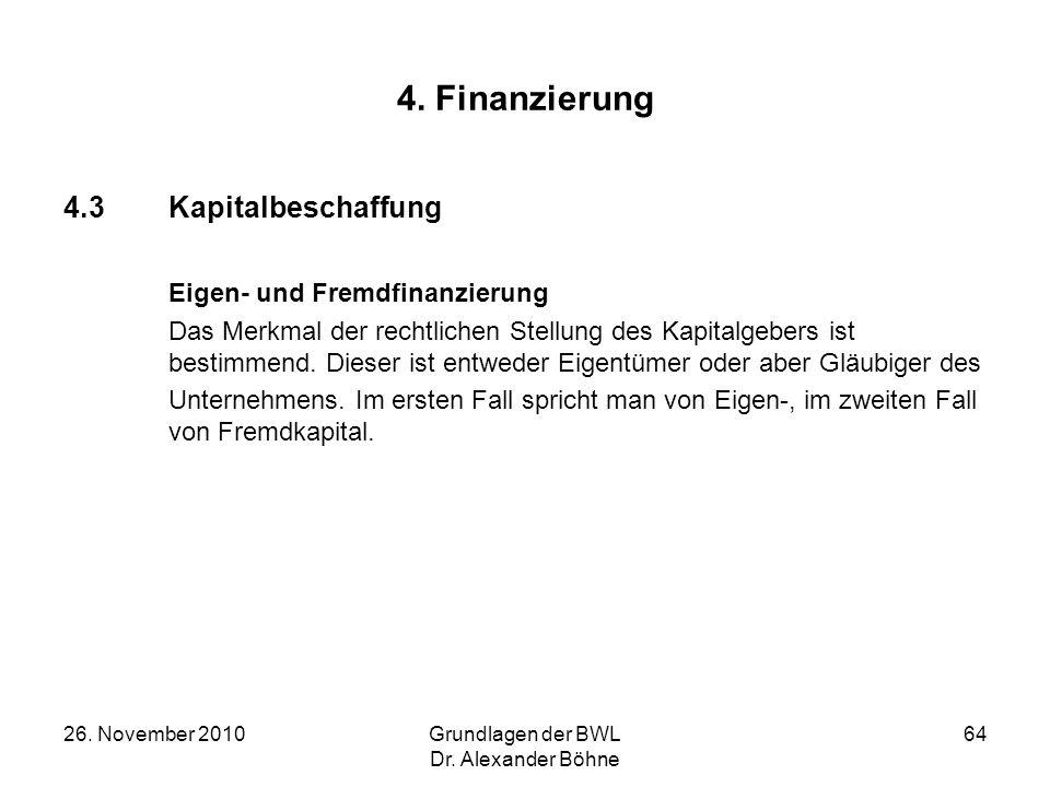 4. Finanzierung 4.3 Kapitalbeschaffung Eigen- und Fremdfinanzierung