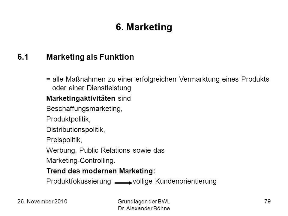 6. Marketing 6.1 Marketing als Funktion