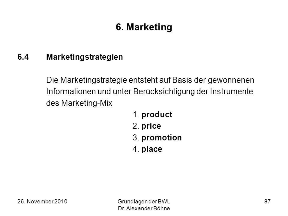 6. Marketing 6.4 Marketingstrategien
