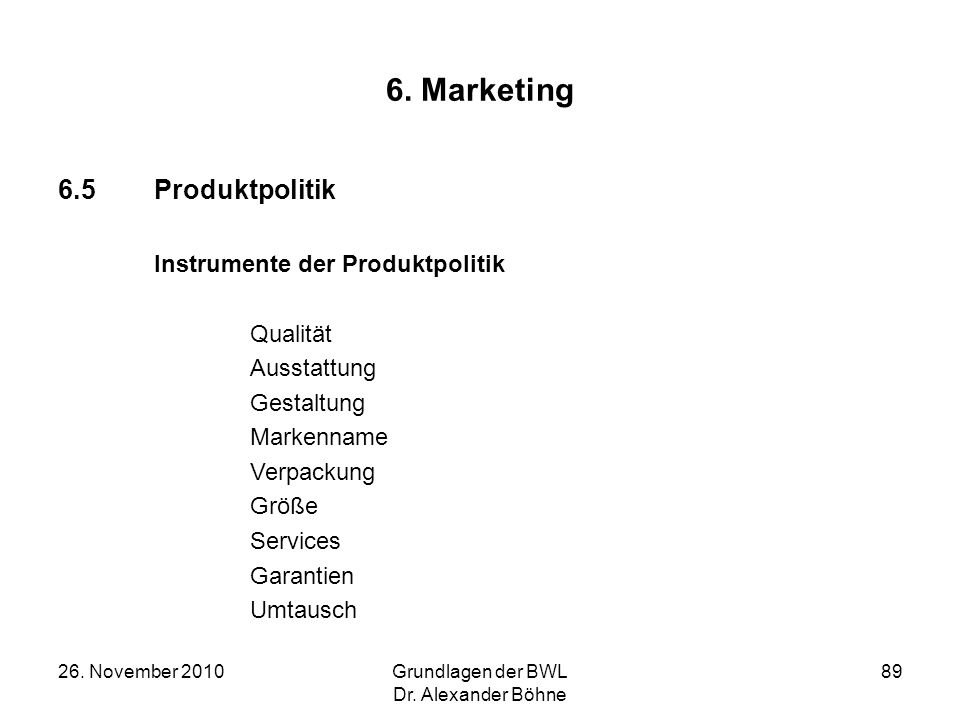 6. Marketing 6.5 Produktpolitik Instrumente der Produktpolitik
