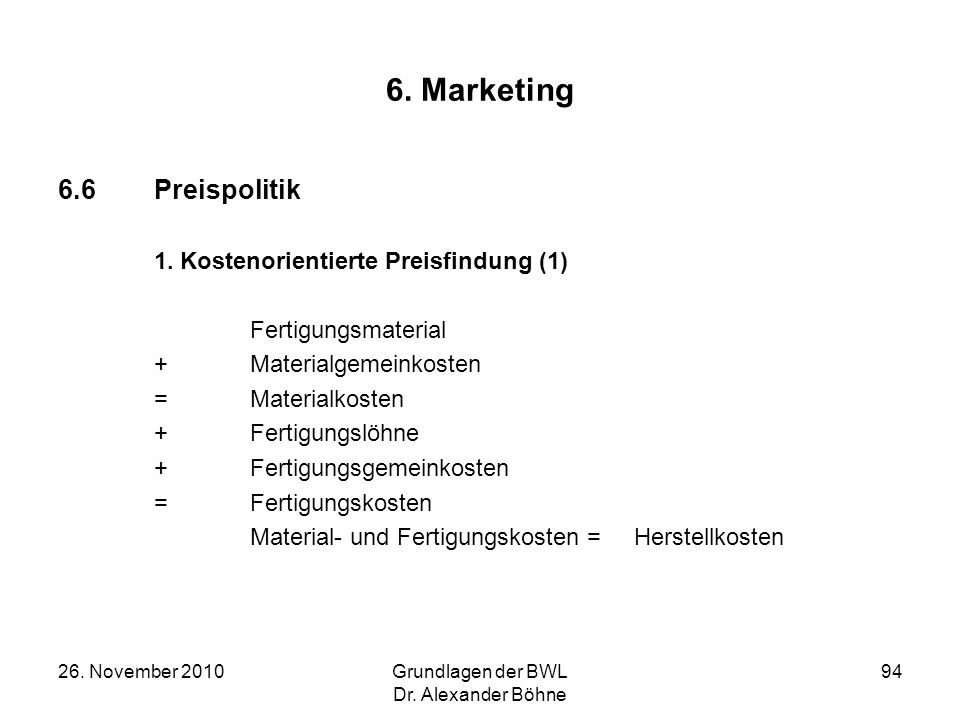 6. Marketing 6.6 Preispolitik Fertigungsmaterial