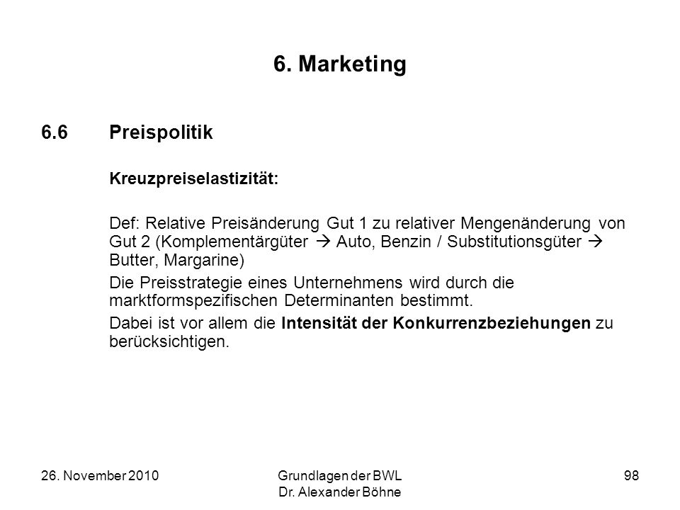 6. Marketing 6.6 Preispolitik Kreuzpreiselastizität: